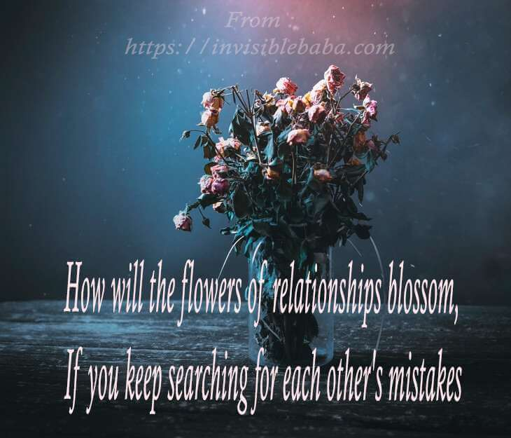 Good Morning | thot in hindi and english, today good thought in hindi, motivational thought in hindi - How Will The Flowers Of Relationships Blossom, If You Keep Searching For Each Other 's Mistakes