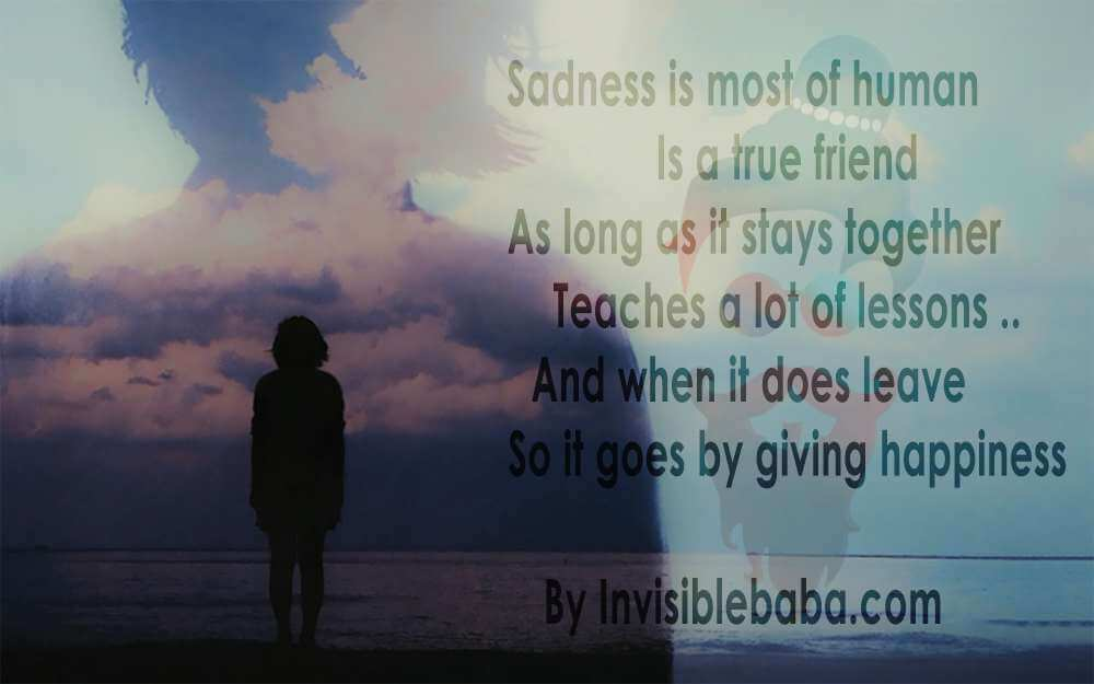 Good Morning | thot in hindi and english, today good thought in hindi, motivational thought in hindi - Sadness Is Most Of Human Is A True Friend As Long As It Stays Together Teaches A Lot Of Lessons