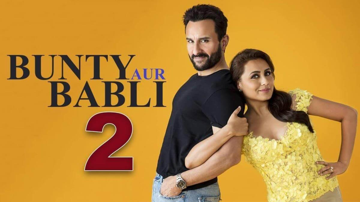 Bunty Aur Babli 2 Upcoming Comedy Movies 2020 After Lockdown