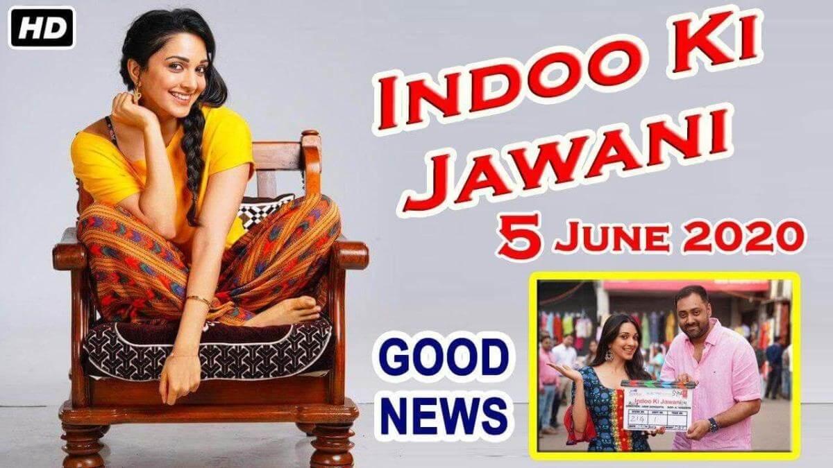 Indoo Ki Jawani Upcoming Comedy Movies 2020 After Lockdown